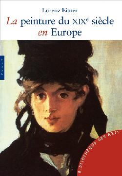 La Peinture au XIXe siècle en Europe