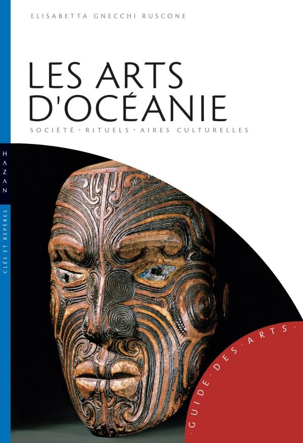 Les Arts d'Océanie (Australie, Mélanésie, Micronésie, Polynésie)