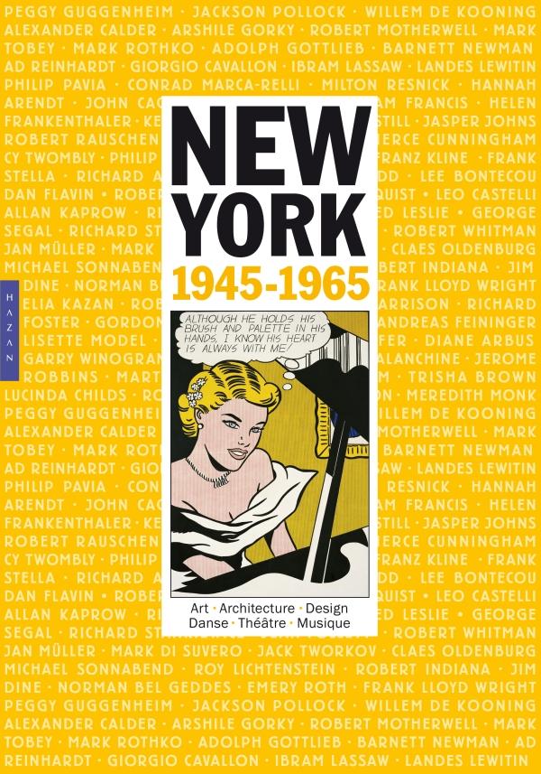 New York 1945-1965. Art vie et culture