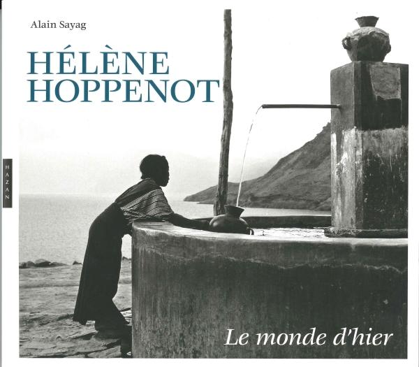 Hélène Hoppenot. Le monde d'hier (1933-1956)