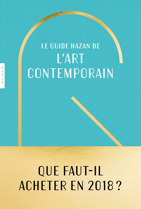 Guide Hazan pour l'art contemporain