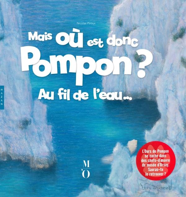 Mais où est donc Pompon ? Au fil de l'eau