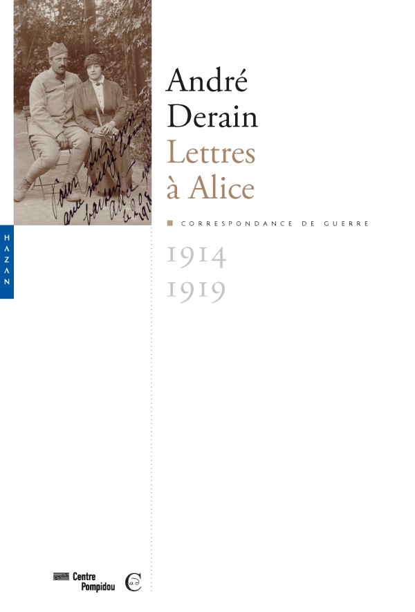 André Derain. Lettres à Alice