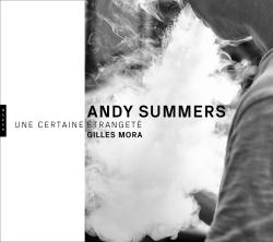 Andy Summers. Une certaine étrangeté. Photographies, 1979 -2018