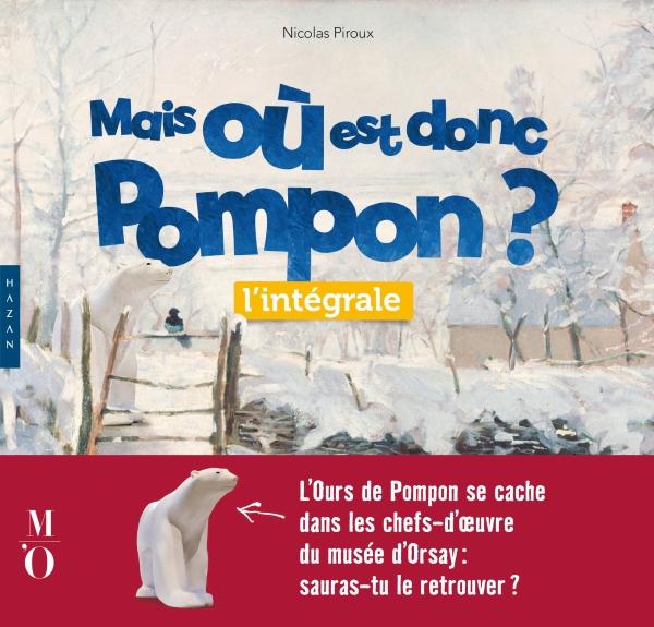 Mais où est donc Pompon ? l'intégrale