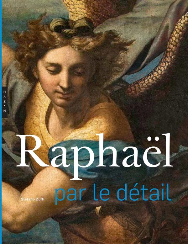 Raphaël par le détail