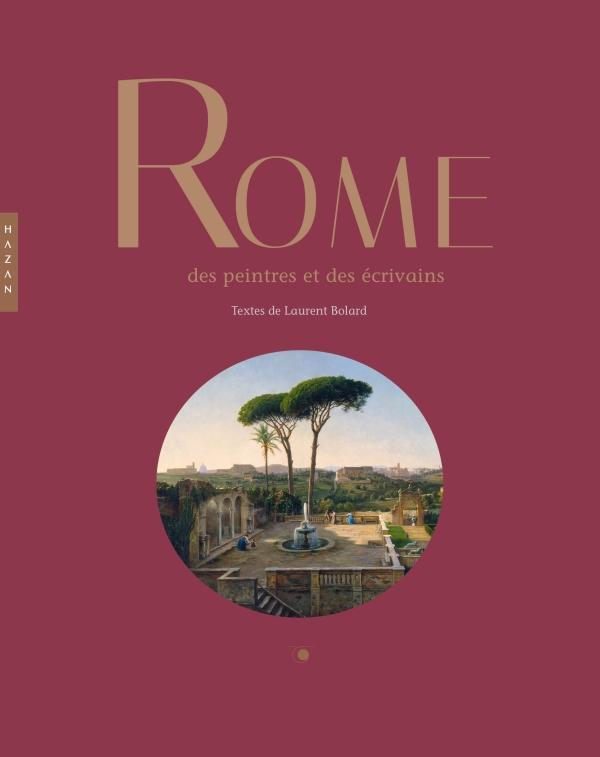 Rome des  peintres et des écrivains