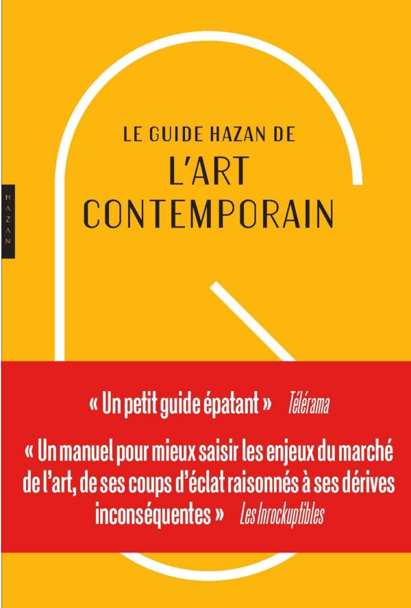 Nouveau Guide Hazan de l'art contemporain édition 2019