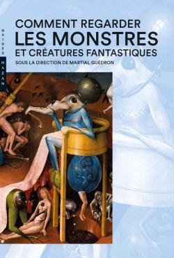 Comment regarder  les monstres  et créatures fantastiques