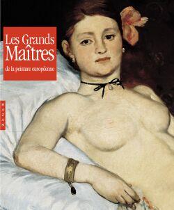 Les Grands Maîtres de la peinture européenne