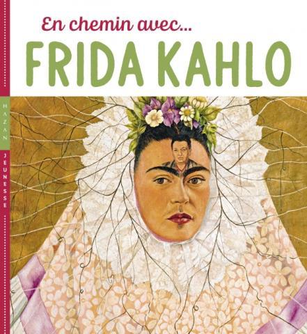 En chemin avec Frida Kahlo