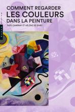 Comment regarder les couleurs dans la peinture Nouvelle édition