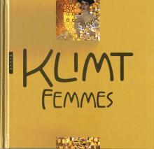 Klimt Femmes. Nouvelle Édition 2018