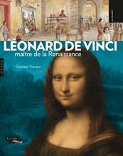 Léonard de Vinci, maître de la Renaissance