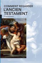 Comment regarder  l'Ancien Testament
