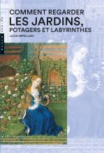 Comment regarder les Jardins, Potager et Labyrinthes