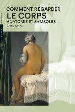 Comment regarder le corps. Anatomie et symboles