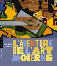 L'aventure de l'art moderne
