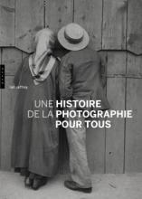 Une Histoire de la photographie pour tous