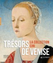 Trésors de Venise, la collection Cini