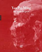 Yan Pei-Ming - Au nom du père